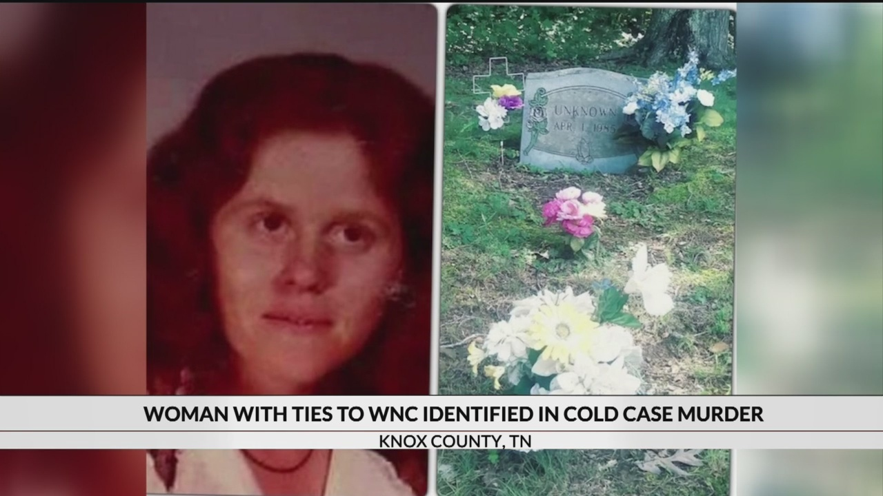 Woman with ties to WNC identified in cold case murder