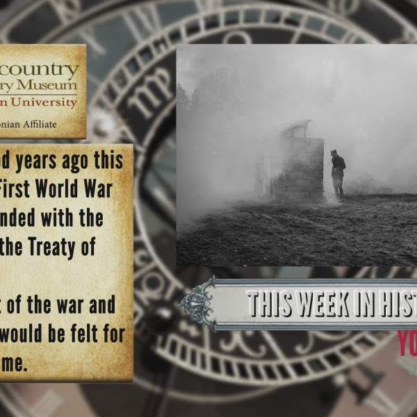 This Week In History - Signing of the Treaty of Versailles