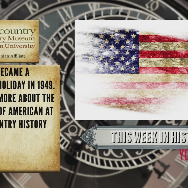 This Week In History - Flag Day