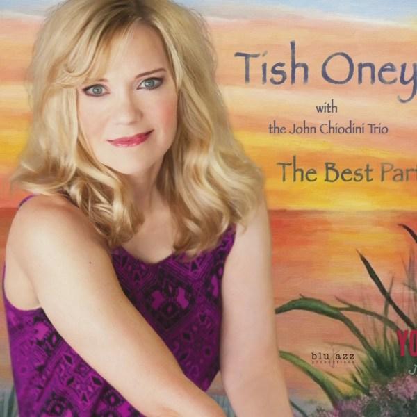 Sweet Sounds of Tish Oney