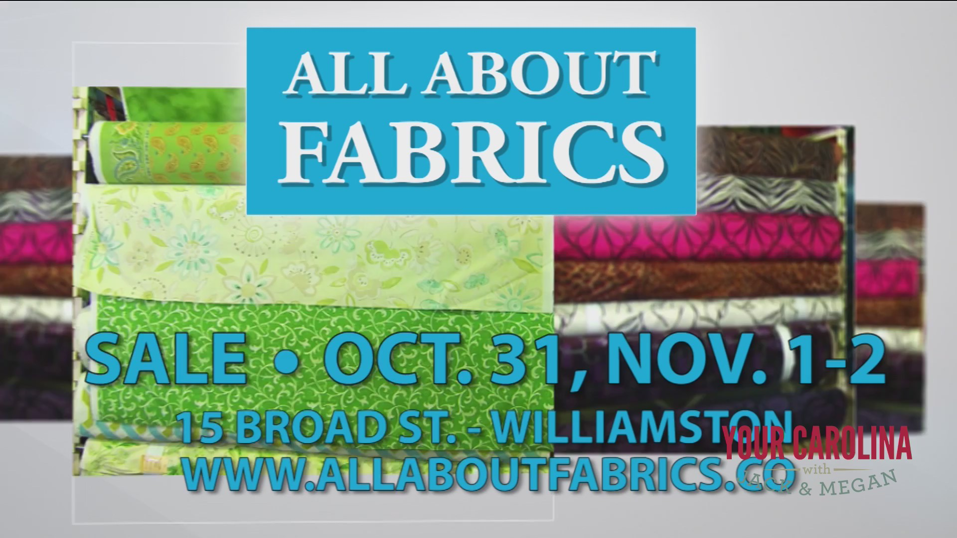 All About Fabrics Open Three Days Only