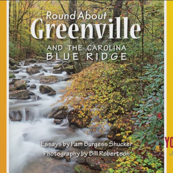 """""""Round About Greenville and the Carolina Blue Ridge"""""""
